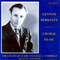 Lennox Berkeley Choral Music album cover