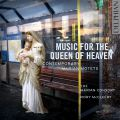 Music for the Queen of Heaven: contemporary Marian motets album cover
