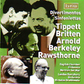 Divertimentos & Sinfoniettas by Tippett, Britten, Arnold, Berkeley and Rawsthorne album cover