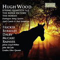 Hugh Wood: String Quartets 1 & 2, The Rider Victory & The Horses album cover