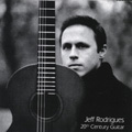 Jeff Rodrigues: 20th Century Guitar album cover