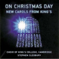 On Christmas Day: New Carols from King's album cover