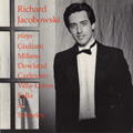 Richard Jacobowski Plays Giuliani, Milano, Dowland, Carlevaro, Villa-Lobos, Falla & Berkeley album cover
